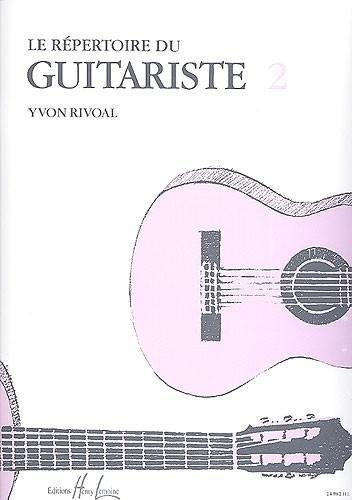 Répertoire du Guitariste Volume 2 par Yvon Rivoal