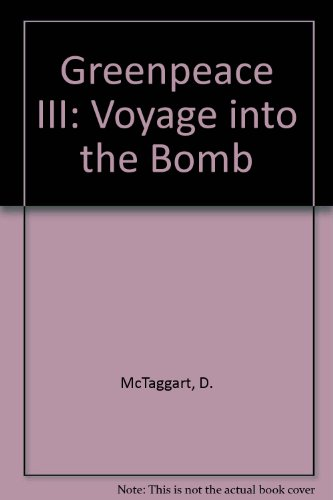 greenpeace-iii-voyage-into-the-bomb