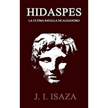 Hidaspes: La Ultima Batalla de Alejandro