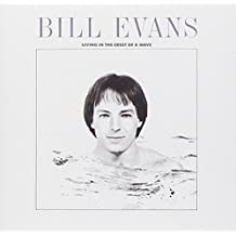 Living in the Crest of a Wave by Bill Evans (Sax Player) (2008-07-15)