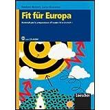 Fit Für Europa. Materiali per la preparazione all'esame Fit in Deutsch1. Con espansione online. Per le scuole superiori