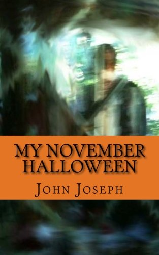 Amazon Fr My November Halloween John Joseph Livres