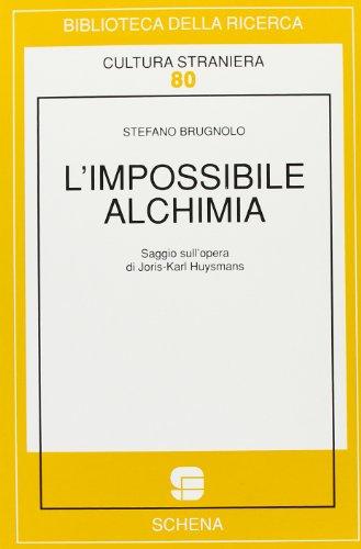 L'impossibile alchimia. Saggio sull'opera di Joris-Karl Huysmans
