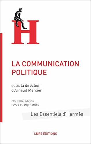 La Communication politique par Arnaud Mercier