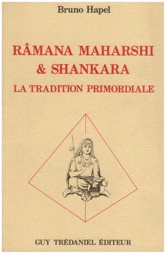 Râmana Maharshi et Shankara : La Tradition primordiale