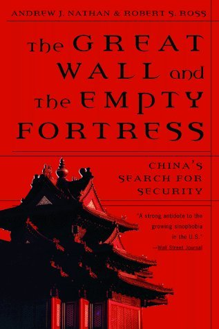The Great Wall and the Empty Fortress: China's Search for Security New edition by Nathan, Andrew J., Ross, Robert S. (1998) Taschenbuch