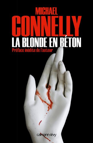 La Blonde en béton (Harry Bosch t. 3)