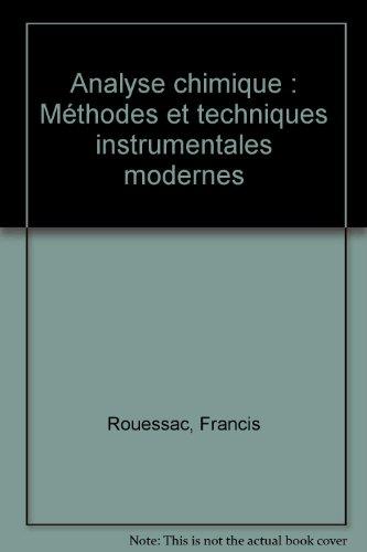 Analyse chimique : mthodes et techniques instrumentales modernes
