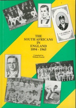 The South Africans in England, 1894-1965 por William A. Powell