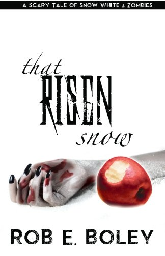 That Risen Snow: A Scary Tale of Snow White and Zombies (The Scary Tales) (White Zombie Snow)
