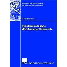 Strukturelle Analyse Web-basierter Dokumente (Multimedia und Telekooperation) (German Edition)