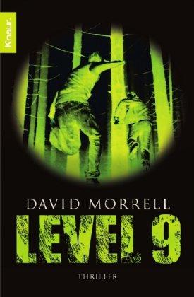 Buchseite und Rezensionen zu 'Level 9: Thriller' von David Morrell