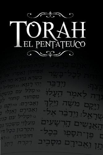 La Torah, El Pentateuco: Traduccion de La Torah Basada En El Talmud, El Midrash y Las Fuentes Judias Clasicas.