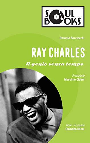 Ray Charles: Il genio senza tempo (Italian Edition)