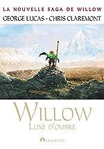 Willow T01 Lune d'ombre de George Lucas