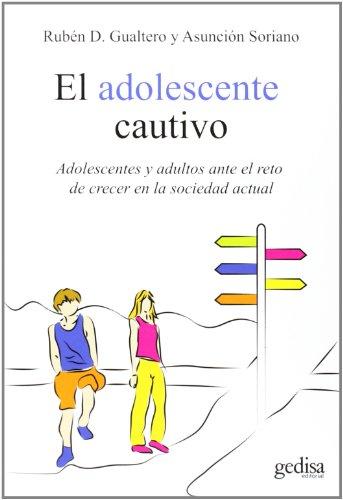 Adolescente cautivo,El (Psicología)