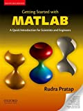 Getting Started with MATLAB: A Quick Introduction for Scientists & Engineers