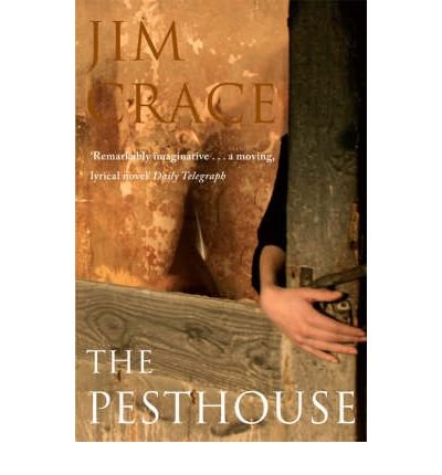 (The Pesthouse) By Crace, Jim (Author) Paperback on (05 , 2008)