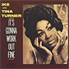 It's Gonna Work Out Fine by Ike & Tina Turner (2000-07-03)