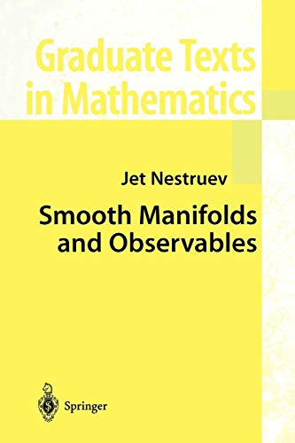 Smooth Manifolds and Observables (Graduate Texts in Mathematics, Band 220) -