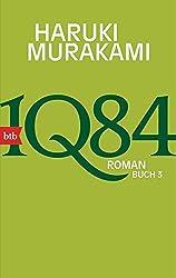 1Q84  (Buch 3): Roman