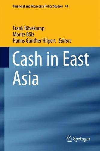 cash-in-east-asia-financial-and-monetary-policy-studies