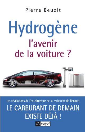 Hydrogène : l'avenir de la voiture (ARCHIPEL.ARCHIP)