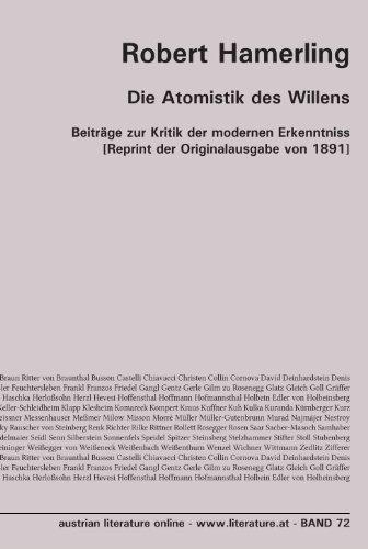 Die Atomistik des Willens: Beiträge zur Kritik der modernen Erkenntniss [Reprint der Originalausgabe von 1891]