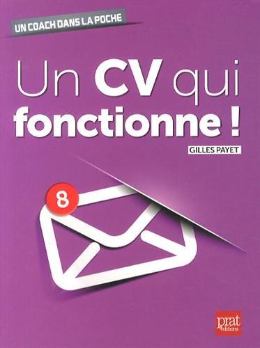 Un CV qui fonctionne ! par Gilles Payet