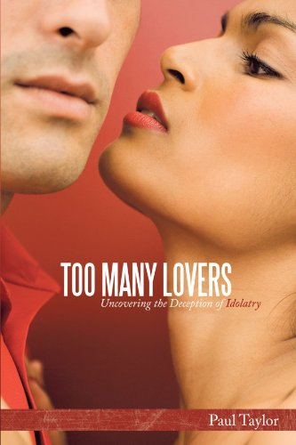 Too Many Lovers: Uncovering the Deception of Idolatry