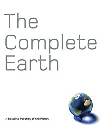 The Complete Earth: A Satellite Portrait of Our Planet by Douglas Palmer (2011-06-01)