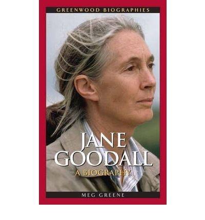 [(Jane Goodall: A Biography )] [Author: Meg Greene] [Aug-2005]