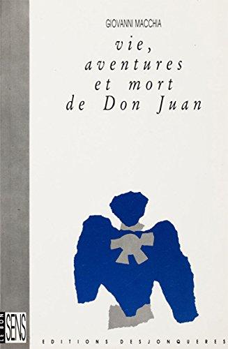 vie-aventures-et-mort-de-don-juan-le-bon-sens