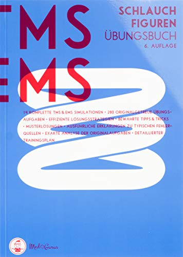 Medizinertest TMS / EMS 2020 I Schlauchfiguren I Übungsbuch für den Medizin-Aufnahmetest in Deutschland und der Schweiz I Zur idealen Vorbereitung auf den Test für medizinische Studiengänge