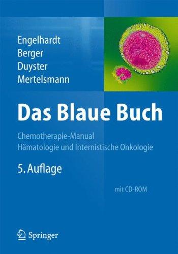 Das Blaue Buch: Chemotherapie-Manual Hämatologie und Internistische Onkologie
