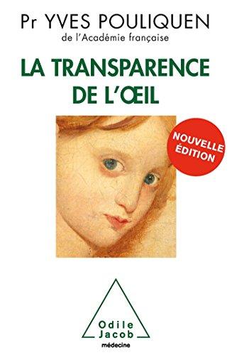 La Transparence de l'oeil: Nouvelle édition
