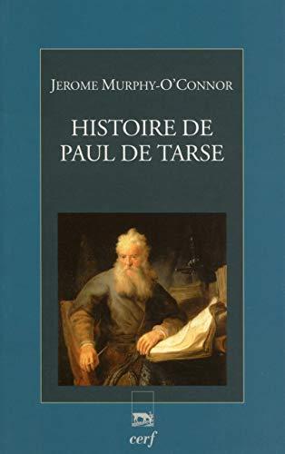 Histoire de Paul de Tarse par Jerome Murphy-o'connor