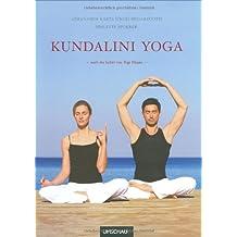 Kundalini Yoga: Nach der Lehre von Yogi Bhajan