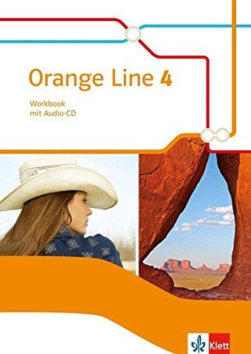 Orange Line 4: Workbook mit Audio-CD Klasse 8 (Orange Line. Ausgabe ab 2014)