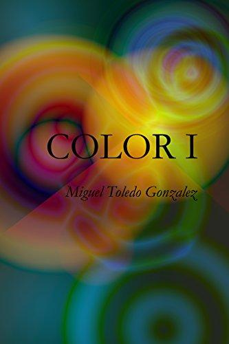 COLOR I por Miguel Toledo Gonzalez