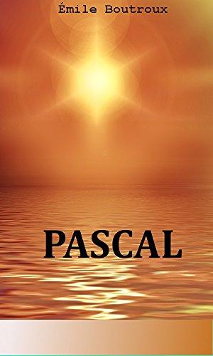 Pascal par Émile Boutroux