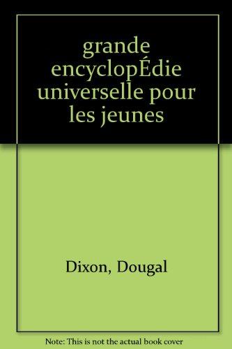 Grande encyclopédie universelle pour les jeunes