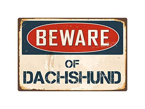 qidushop Schild mit Aufschrift Beware of Dackel, Vintage, Retro, für draußen, lustiges Blechschild, Wanddekoration, 20 x 30 cm -