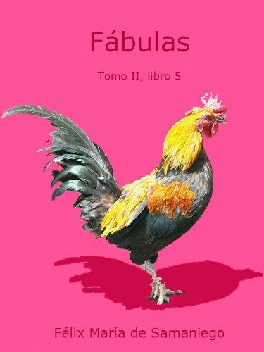 Fábulas. Tomo II. Libro 2 (Fábulas de Samaniego) por Félix María de Samaniego