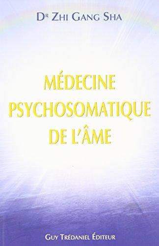 La médecine psychosomatique de l'âme