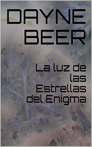 La luz de las Estrellas del Enigma por Dayne Beer