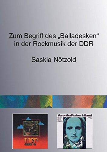 """Zum Begriff des """"Balladesken"""" in der Rockmusik der DDR"""