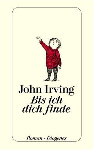 Buchseite und Rezensionen zu 'Bis ich dich finde' von John Irving