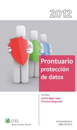 Prontuario sobre Protección de los Datos (Prontuarios) por Jordi Verdaguer López