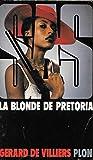SAS La Blonde De Pretoria